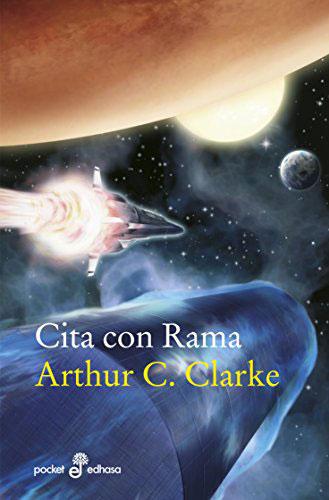 Cita con Rama. Novela de Ciencia Ficción